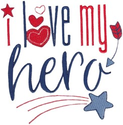 Love My Hero embroidery design