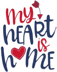My Heart Is Home embroidery design