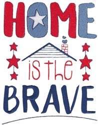 Home Is The Brave embroidery design