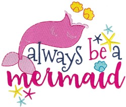 Be A Mermaid embroidery design