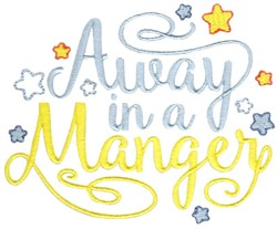 Away In Manger embroidery design