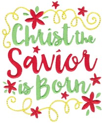 Christ The Savior Is Born embroidery design