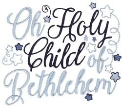Oh Holy Child Of Bethlehem embroidery design