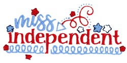 Miss Independent embroidery design