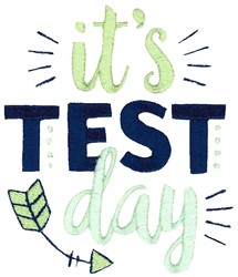 Its Test Day embroidery design