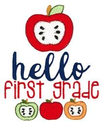 Hello First Grade embroidery design