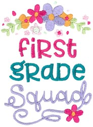 First Grade Squad embroidery design