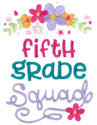 Fifth Grade Squad embroidery design