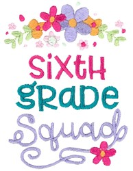 Sixth Grade Squad embroidery design