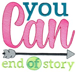 You Can End Of Story embroidery design