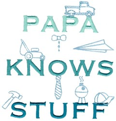 Papa Knows Stuff embroidery design
