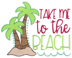 Take Me To The Beach embroidery design
