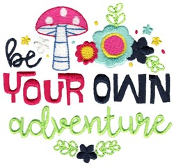 Be Your Own Adventure embroidery design