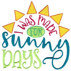 Made For Sunny Days embroidery design