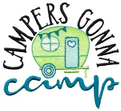 Campers Gonna Camp embroidery design