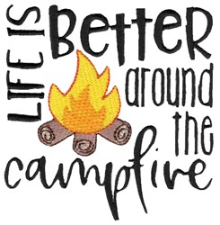Better Around The Campfire embroidery design