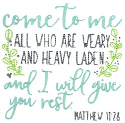Matthew 11:28 Come to Me embroidery design