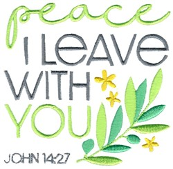 Peace I Leave With You embroidery design