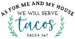 We Will Serve Tacos embroidery design