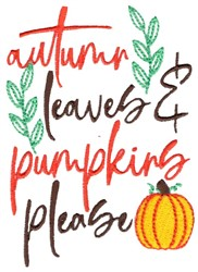 Autumn Leaves And Pumpkins Please embroidery design