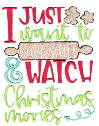 Bake Stuff And Watch Christmas Movies embroidery design