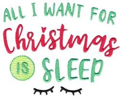 I Want Christmas Sleep! embroidery design