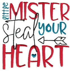 Little Mister Steal Your Heart embroidery design