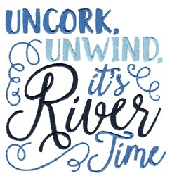 Unwind Its River Time embroidery design