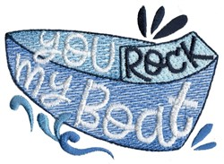You Rock My Boat embroidery design