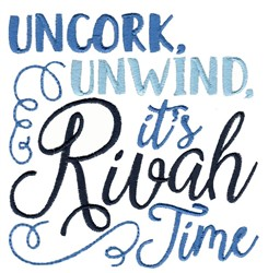 Unwind Its Rivah Time embroidery design