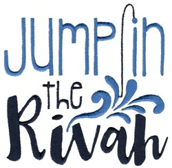 Jump In The Rivah embroidery design