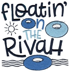 Floatin On The Rivah embroidery design