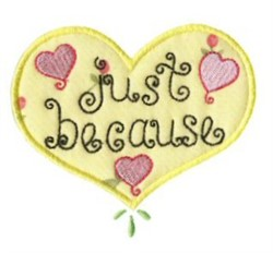 Just Because embroidery design