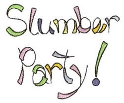 Slumber Party Sign embroidery design