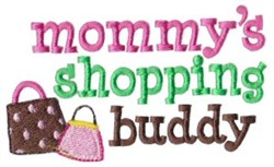 Mommys Shopping Buddy embroidery design