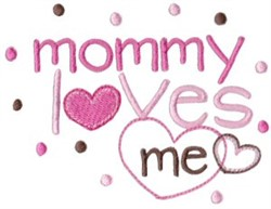 Mommy Loves Me embroidery design