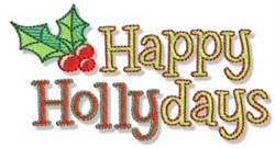 Happy Hollydays embroidery design
