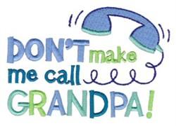 Call Grandpa embroidery design