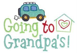 Going To Grandpas embroidery design