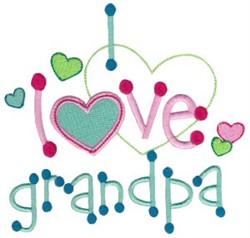 I Love Grandpa embroidery design