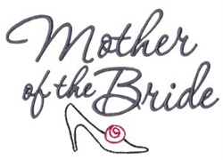Mother Of The Bride embroidery design