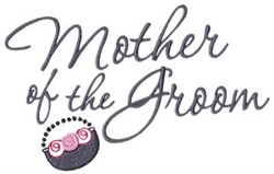 Mother Of The Groom embroidery design
