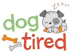 Tiny Tot Dog Tired embroidery design