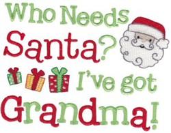 Who Needs Santa embroidery design