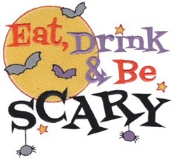 Eat, Drink & Be Scary embroidery design