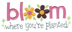 Bloom Where Youre Planted embroidery design