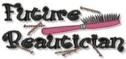 Future Beautician embroidery design