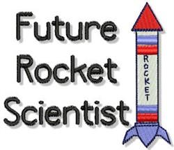 Future Rocket Scientist embroidery design
