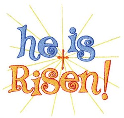 He Is Risen! embroidery design