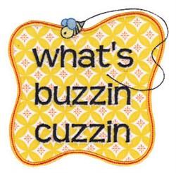 Whats Buzzin Cuzzin embroidery design